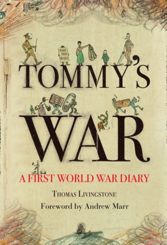 9780007280674: Tommy's War: A First World War Diary