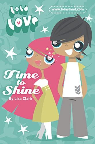 9780007280704: Lola Love - Time to Shine