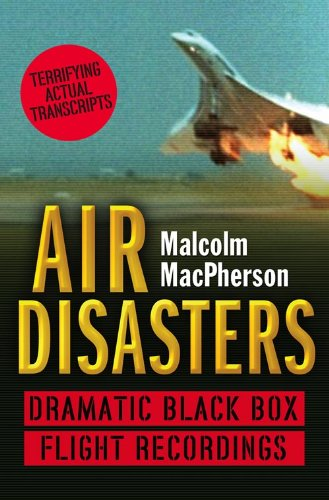 9780007280896: Air Disasters: Dramatic Black Box Flight Recordings