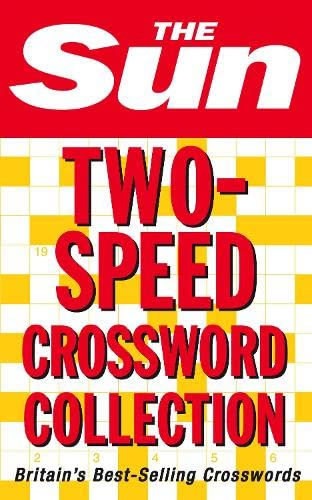 9780007281084: The Sun Two-Speed Crossword Collection: 160 Two-in-one Cryptic and Coffee Time Crosswords