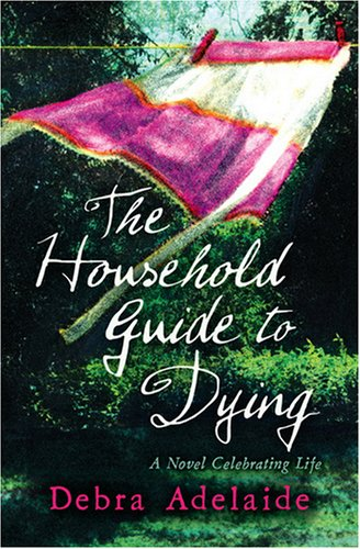 9780007281114: The Household Guide to Dying