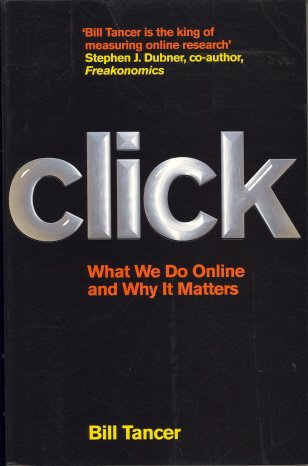 9780007281213: Click: What We Do Online and Why It Matters