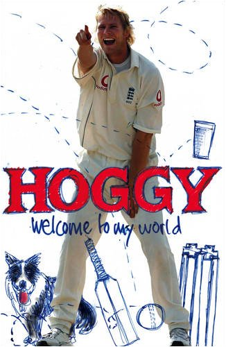 9780007281299: Hoggy: Welcome to My World: The Peculiar World of Matthew Hoggard