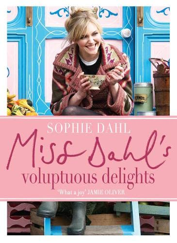 9780007281312: Miss Dahl's Voluptuous Delights. Photographs by Jan Baldwin