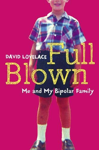 9780007281329: Full Blown: Me and My Bipolar Family