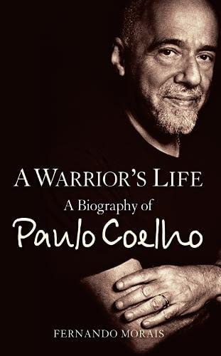 9780007281398: A Warrior's Life: A Biography of Paulo Coelho
