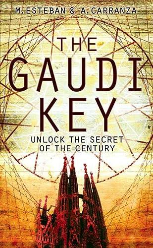 The Gaudi Key: Martin, Esteban; Carranza, Andreu