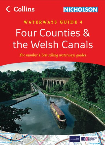9780007281640: Four Counties & the Welsh Canals: Waterways Guide 4 (Collins/Nicholson Waterways Guides)