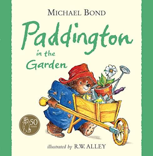 9780007282333: Paddington in the Garden