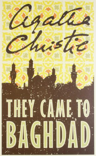 9780007282524: Agatha Christie - They Came To Baghdad