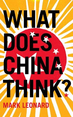 9780007282975: What Does China Think? (Hardcover)