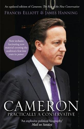 9780007283170: Cameron: The Rise of the New Conservative