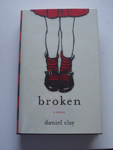 Broken: Daniel Clay