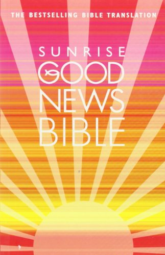 9780007284283: Good News Bible (Sunrise)