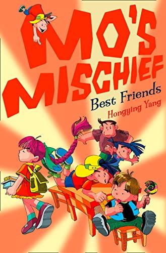 9780007284313: Best Friends (Mo's Mischief, Book 5)