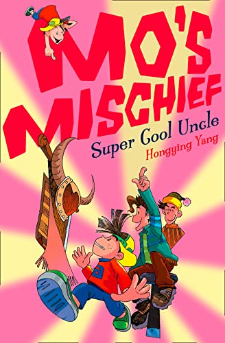 9780007284320: Super Cool Uncle (Mo's Mischief, Book 6)