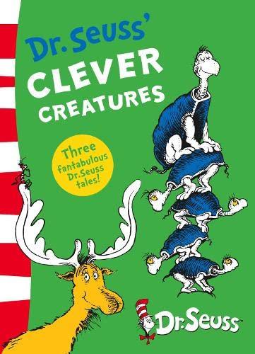 9780007284573: Dr. Seuss' Clever Creatures.
