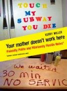 9780007284658: Your Mother Doesn't Work Here: Painfully polite and hilariously hostile notes