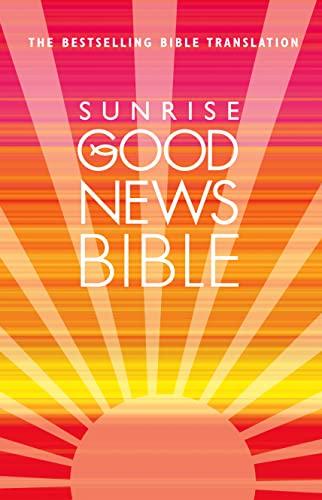 9780007284665: Good News Bible (Sunrise)
