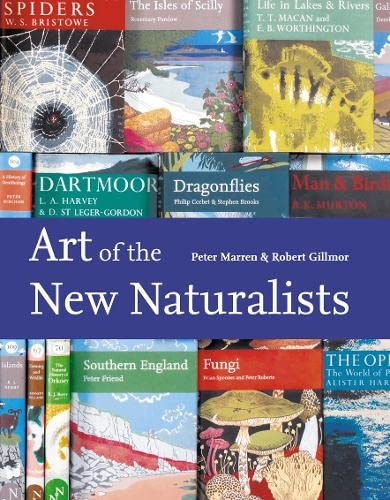 9780007284719: The Art of the New Naturalists: A Complete History