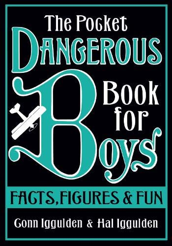 9780007284726: The Pocket Dangerous Book for Boys: Facts, Figures and Fun