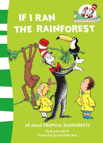 9780007284825: If I Ran the Rainforest (The Cat in the Hat's Learning Library)