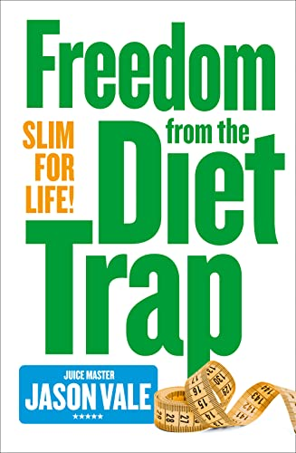 9780007284924: Slim for Life: Freedom from the Diet Trap
