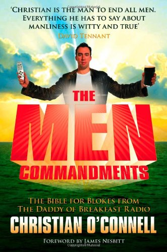 9780007284955: The Men Commandments: The Bible for Blokes from the Daddy of Breakfast Radio