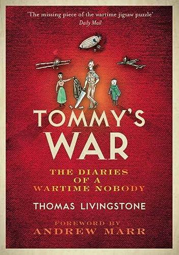 9780007285389: Tommy's War: A First World War Diary 1913-1918