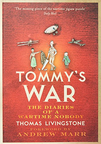 9780007285389: Tommy's War: A First World War Diary 1913-1918