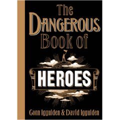 9780007285464: Dangerous Book of Heroes, The
