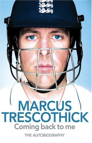 9780007285808: Coming Back To Me: The Autobiography of Marcus Trescothick
