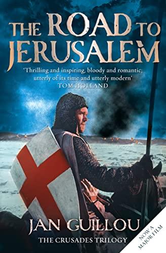 9780007285853: The Road to Jerusalem: Crusades Trilogy Bk. 1 (Crusades Trilogy 1)