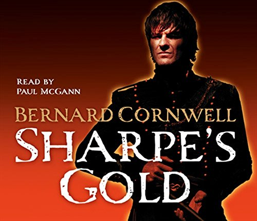 9780007286065: Sharpe's Gold: The Destruction of Almeida, August 1810 (The Sharpe Series, Book 9)