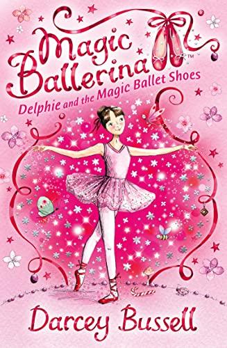 9780007286072: Delphie and the Magic Ballet Shoes (Magic Ballerina)