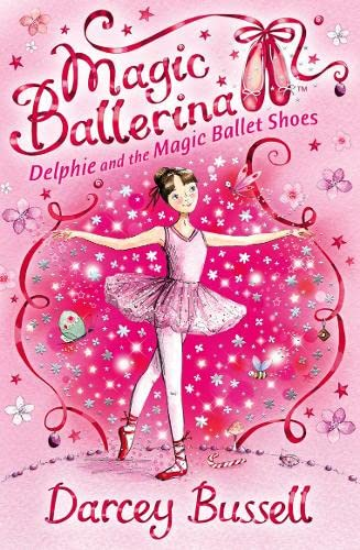 9780007286072: Delphie and the Magic Ballet Shoes (Magic Ballerina, Book 1)