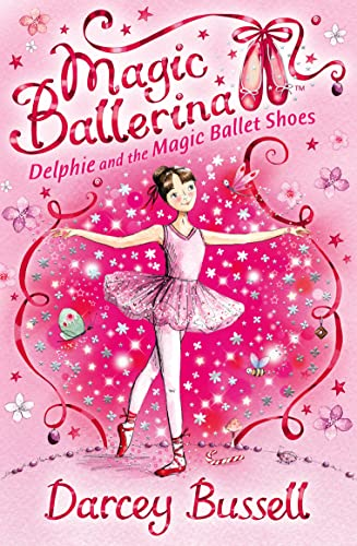 9780007286072: Delphie and the Magic Ballet Shoes (Magic Ballerina)