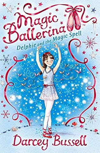 9780007286089: Delphie and the Magic Spell (Magic Ballerina)