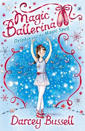 9780007286089: Delphie and the Magic Spell (Magic Ballerina)