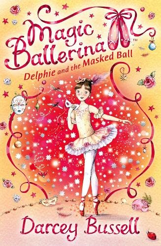 9780007286102: Delphie and the Masked Ball (Magic Ballerina, Book 3)