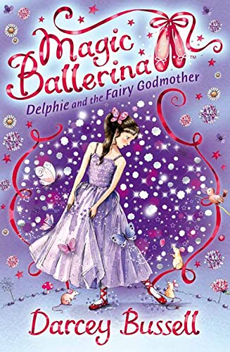 9780007286119: Delphie and the Fairy Godmother (Magic Ballerina, Book 5)