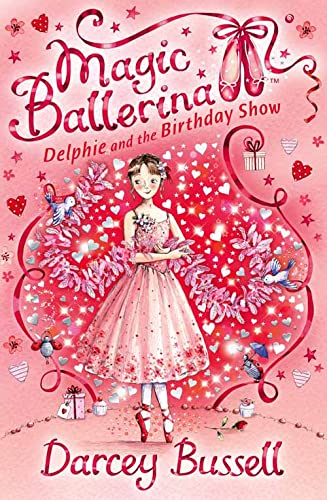 9780007286126: Delphie and the Birthday Show (Magic Ballerina, Book 6)
