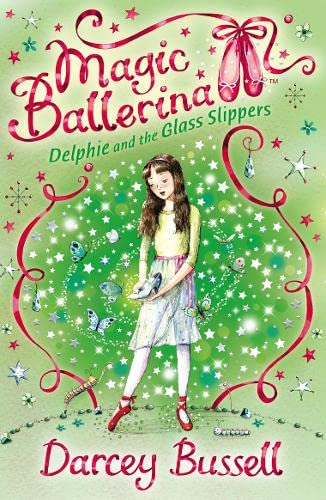 9780007286171: Delphie and the Glass Slippers (Magic Ballerina, Book 4)