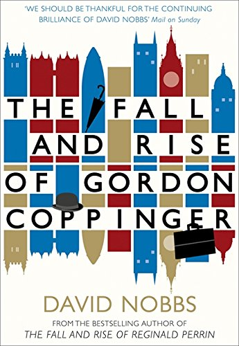 9780007286300: The Fall and Rise of Gordon Coppinger