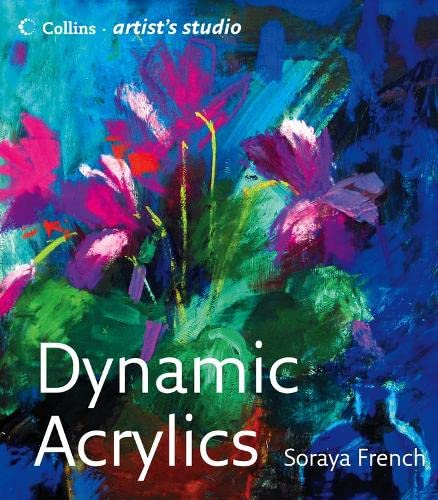 9780007286447: Dynamic Acrylics