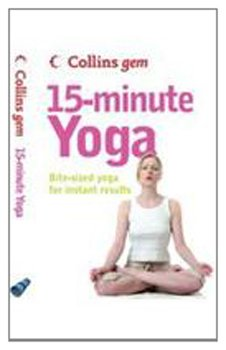 9780007286942: Collins Gem - 15 Minute Yoga