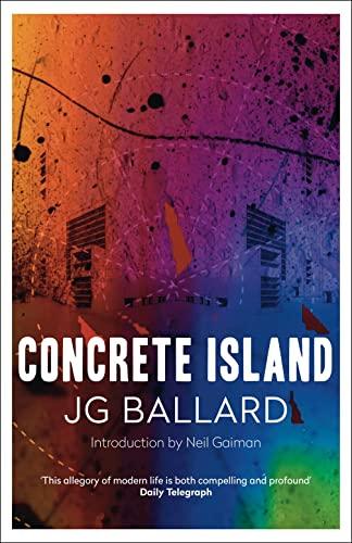 9780007287048: Concrete Island