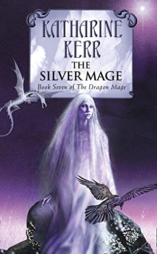 9780007287352: The Silver Mage (Deverry Silver Wyrm 4)