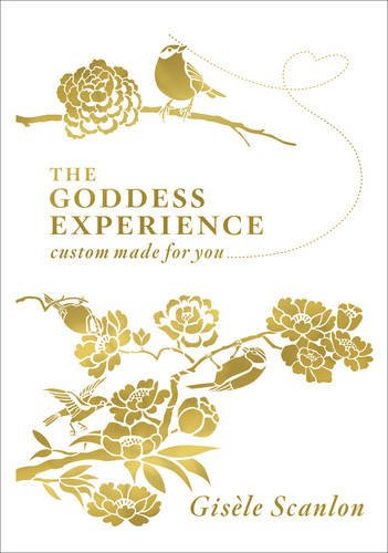 9780007287734: (The Goddess Experience: Custom-made for You) By Gisele Scanlon (Author) Hardcover on (Oct , 2008)