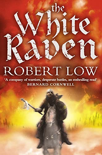 9780007287987: The White Raven (The Oathsworn Series, Book 3)